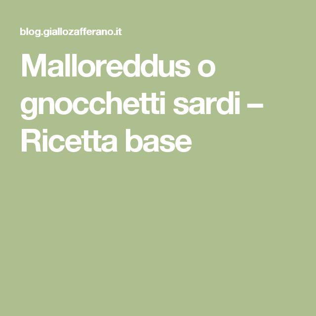 Malloreddus o gnocchetti sardi – Ricetta base