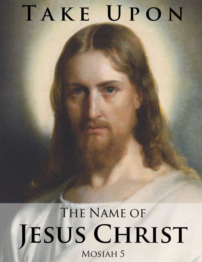 What does it mean to take upon myself the name of Jesus Christ? | Lesson ideas and handouts | #comefollowme #lds #takeuponyourselfthenameofJesusChrist
