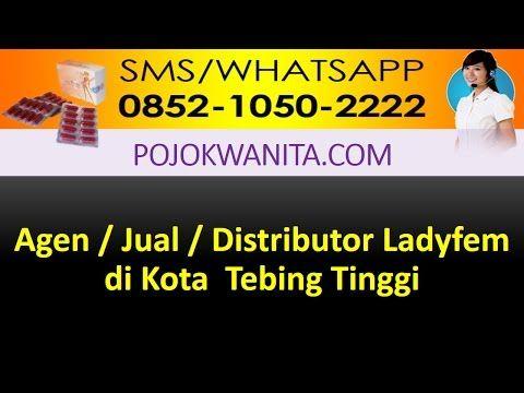 Ladyfem Sumatera Utara | SMS/WA: 0852-1050-2222: Ladyfem Kota Tebing Tinggi | Jual Ladyfem Kota Teb...