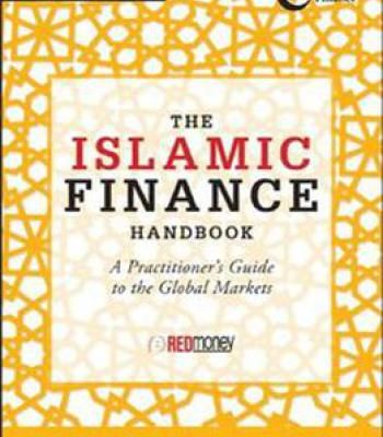 The Islamic Finance Handbook: A Practitioner's Guide To The Global Markets PDF