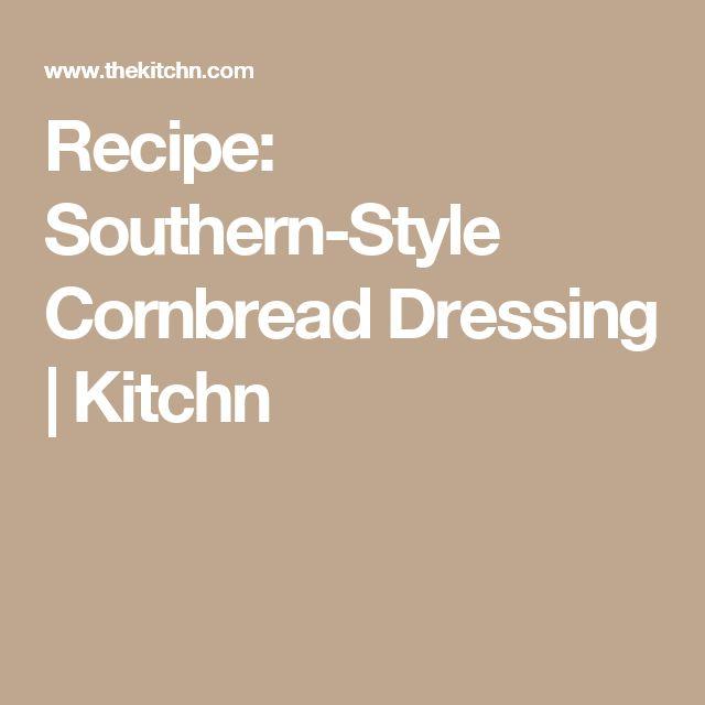 Recipe: Southern-Style Cornbread Dressing | Kitchn