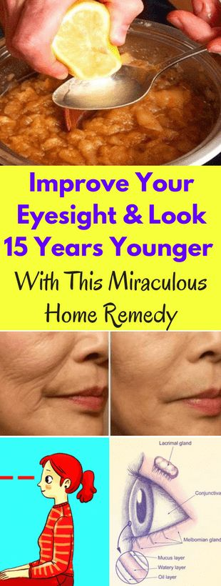 Improve Your Eyesight And Look 15 Years Younger With This Miraculous Home Remedy -