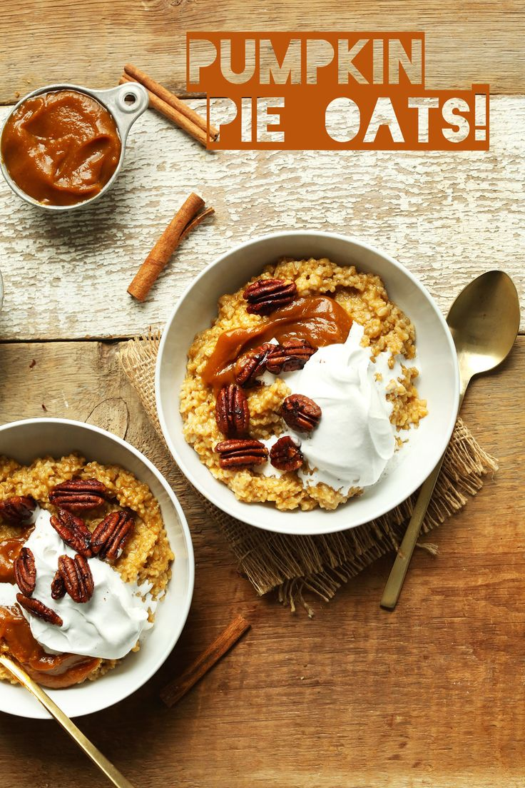 AMAZING 30-Minute Pumpkin Pie Oats! The perfect indulgent yet healthy ...