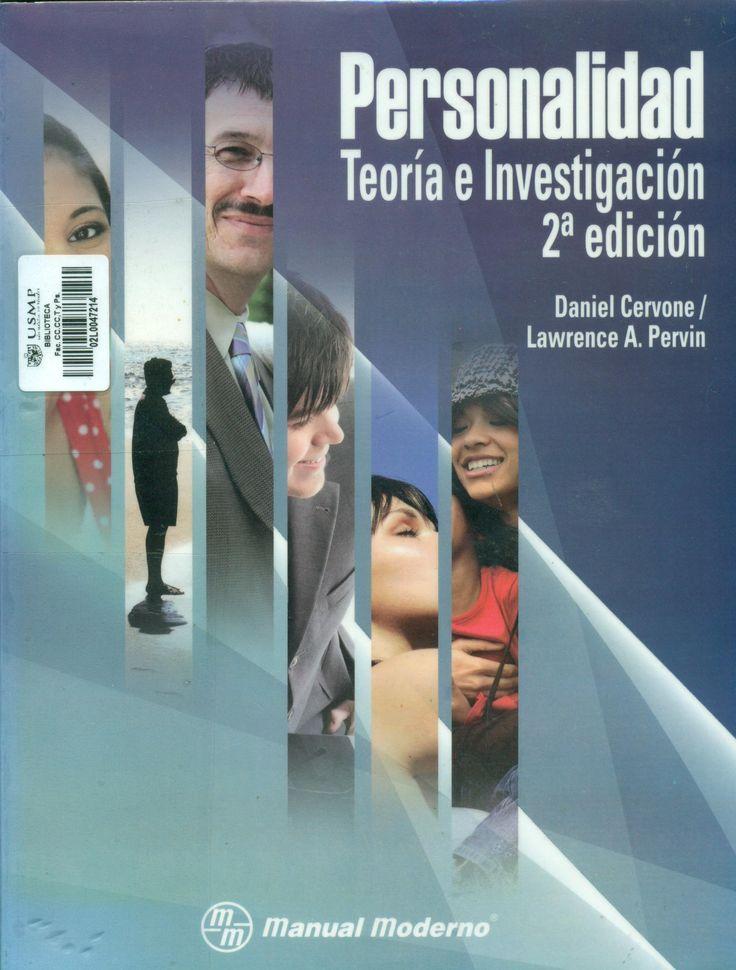 Título: Personalidad : Teoría e investigación /  Autor: Cervone, Daniel / Ubicación: Biblioteca FCCTP - USMP 1er. Piso / Código: 155.2 C48