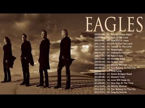 The Eagles Greatest Hits Full Album 2018 - Best Songs Of The Eagles