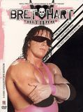 WWE: The Bret Hart Story - The Best There Is, The Best There Ever WIll Be [DVD] [English] [2005]