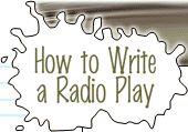 How to Write A Radio Play