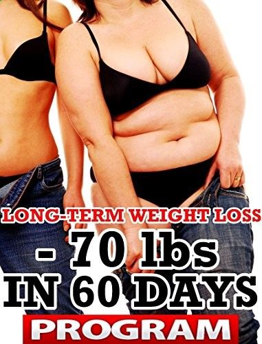 - 70 lbs In 60 Days. Long-Term Weight Loss Techniques: How to lose weight and keep it off for good! Reviews - www.dietingstore.... Health, Fitness & Dieting Product Features Health, Fitness & Dieting Product Description - 70 LBS IN 60 DAYS. LONG-TERM WEIGHT LOSS TECHNIQUES! THE LAST AND ONLY WEIGHT LOSS PROGRAM THAT YOU WILL EVER NEED! Weight loss