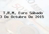 http://tecnoautos.com/wp-content/uploads/imagenes/trm-euro/thumbs/trm-euro-20151003.jpg TRM Euro Colombia, Sábado 3 de Octubre de 2015 - http://tecnoautos.com/actualidad/finanzas/trm-euro-hoy/trm-euro-colombia-sabado-3-de-octubre-de-2015/