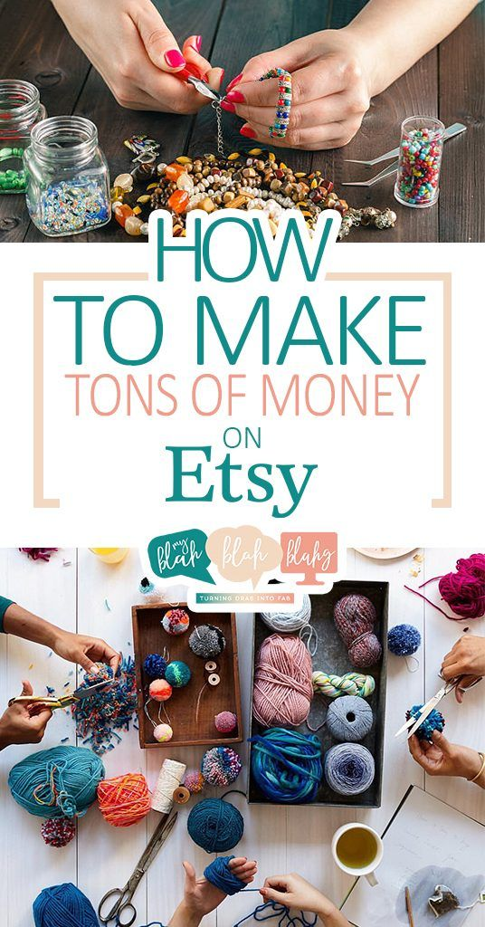 How To Make Tons Of Money On Etsy Start Your Own With These Tips And Tricks