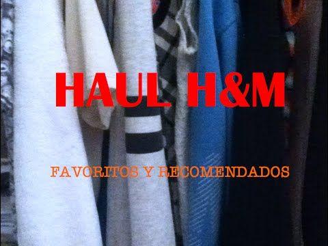 Haul H&M + Favoritos Y Recomendados