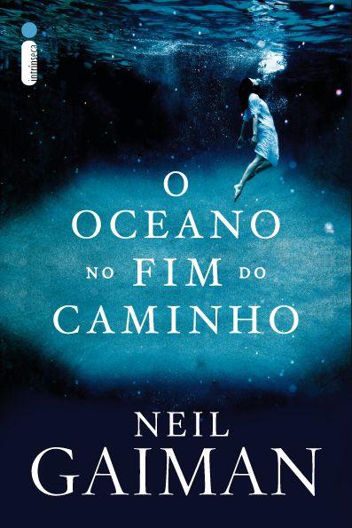 Oceano no Fim do Caminho by Neil Gaiman
