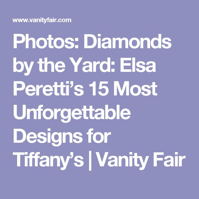 Photos: Diamonds by the Yard: Elsa Peretti's 15 Most Unforgettable Designs for Tiffany's | Vanity Fair