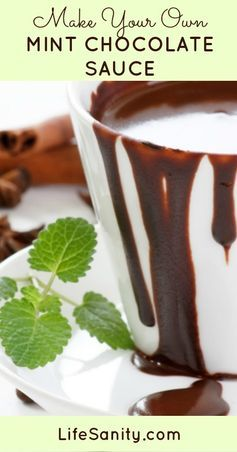 Make Your Own Mint Chocolate Sauce | Life Sanity