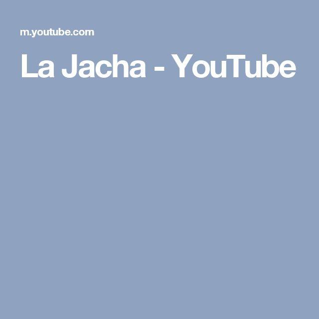 La Jacha - YouTube