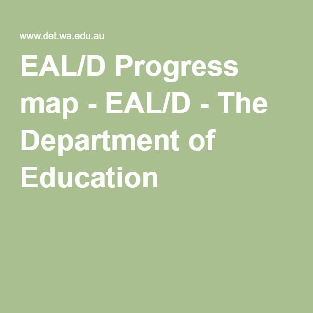 EAL/D Progress map - EAL/D - The Department of Education