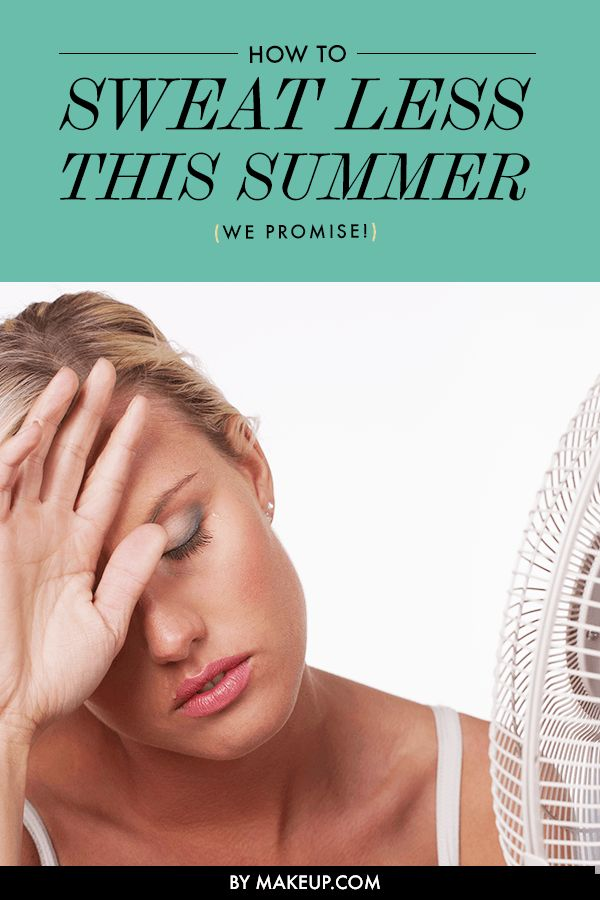 How to Sweat Less This Summer - Beauty Tutorial - antiperspirant, loose clothes, shade your face, keep hair up high, spritz makeup with cooling setting spray