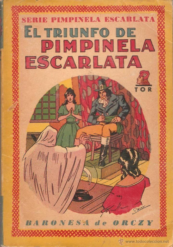 Libros de segunda mano: LOTE 6 LIBROS SERIE LA PIMPINELA ESCARLATA Nº 3,6,8,9,11,12 - BARONESA DE ORCZY - EDIT. TOR 1945 - Foto 6 - 46102105