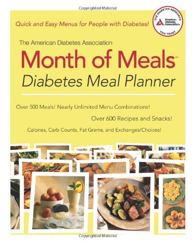 The American Diabetes Association Month of Meals Diabetes Meal Planner/American Diabetes Association
