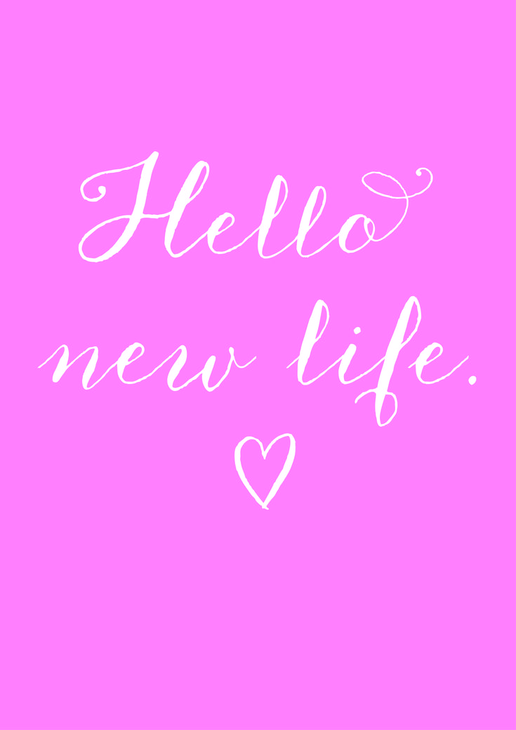 Hello new life - I've turned a corner and feel ready to embrace a whole new chapter