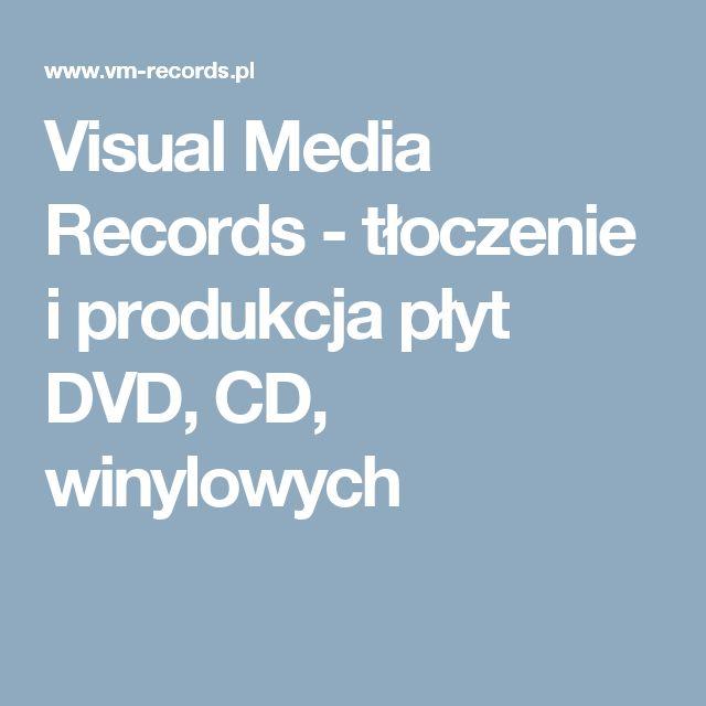 Visual Media Records - tłoczenie i produkcja płyt DVD, CD, winylowych