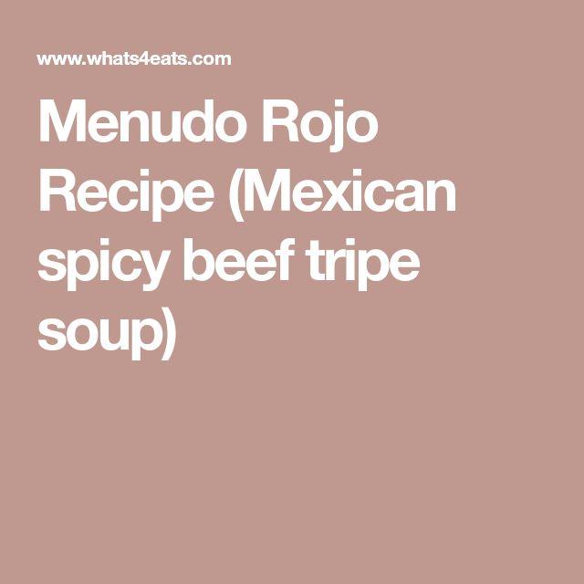 Menudo Rojo Recipe (Mexican spicy beef tripe soup)