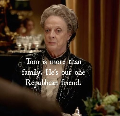 Tom is more than family. He's our one Republican Friend. I love Granny....
