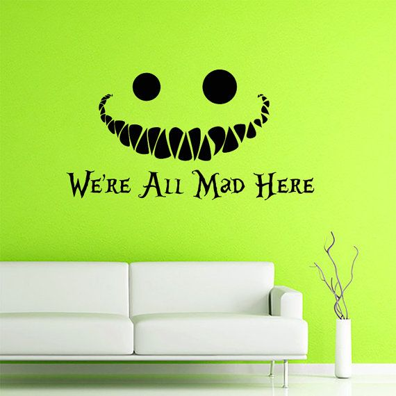Wall Decals Quotes Alice in Wonderland Wall Decal Quote Cheshire Cat Sayings We're All Mad Here Wall Vinyl Decals Nursery Home Decor