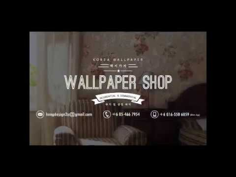 Kota Tinggi Korea Wallpaper Shop, Residential & Commercial Wallpaper Com...