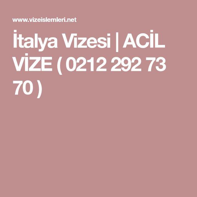 İtalya Vizesi | ACİL VİZE ( 0212 292 73 70 )