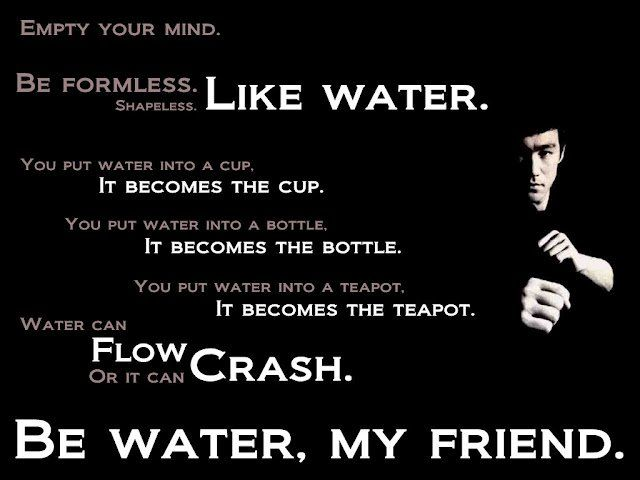 Be like water, bruce lee quotes, quote from bruce lee, motivational quote, inspiring quote,