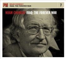 The Forever War //  Description Presenting an arresting analysis of U.S. foreign policy and the war on terror, this original recording of renowned dissident Noam Chomsky delivers a provocative lecture on the nation's past and present use of force. Demonstrating how imperial powers have historically invented fantastic reasons to sell their wars to their people, this powerful examination illustrates  >>>