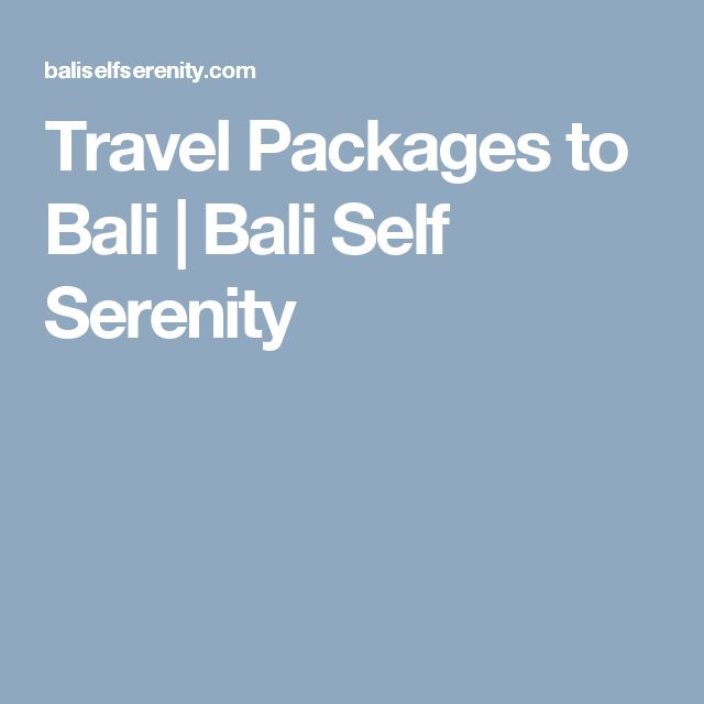 Travel Packages to Bali | Bali Self Serenity