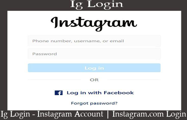 Ig Login - Instagram Account | Instagram.com Login ...