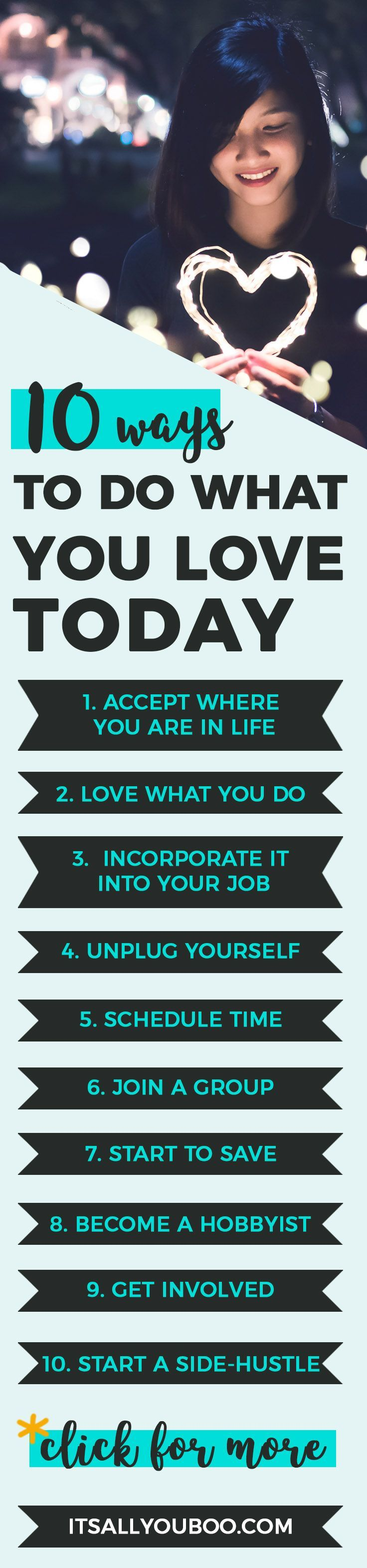 10 Ways To Do What You Love