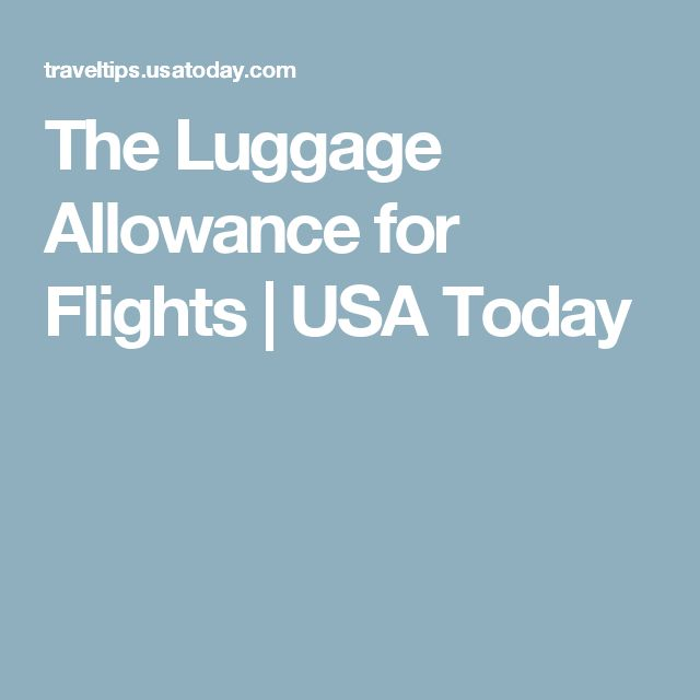 The Luggage Allowance for Flights | USA Today