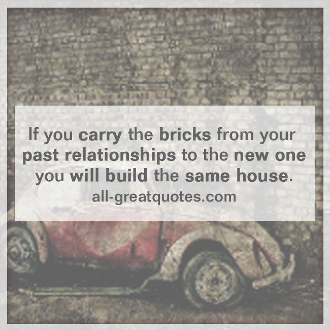 25+ Best Ideas About Past Relationship Quotes On Pinterest