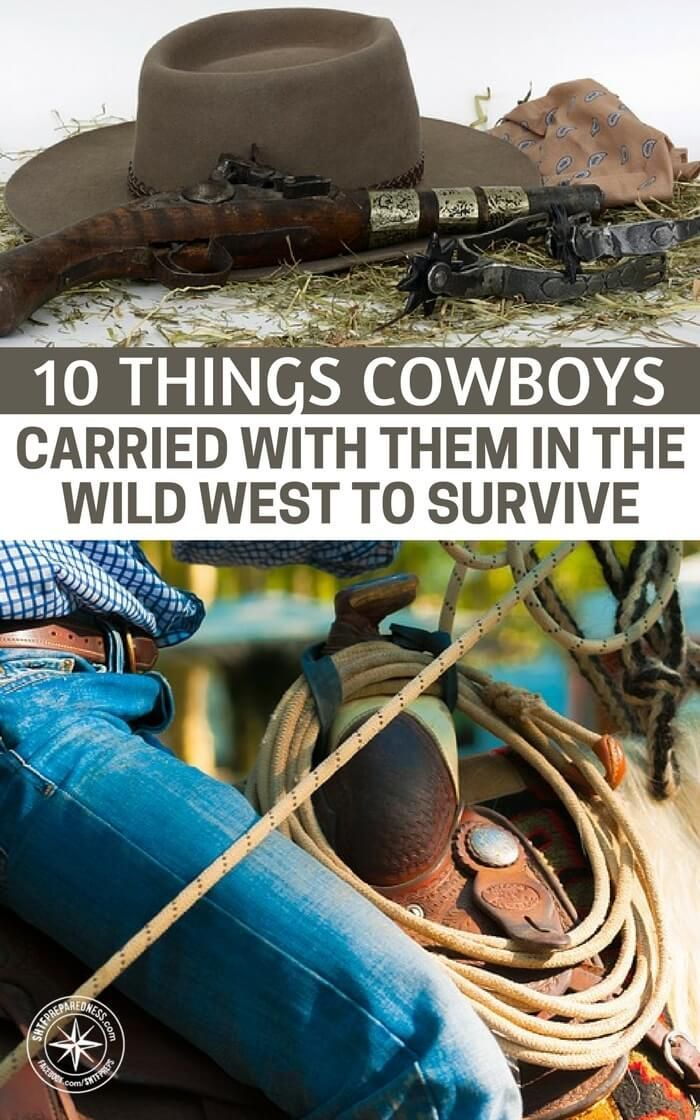 10 Things Cowboys Carried With Them In The Wild West To Survive - What is most interesting about the article is that when you look at the items you will see parallels to what we all carry today. After reading this article I felt that the threats of our world have changed very little.