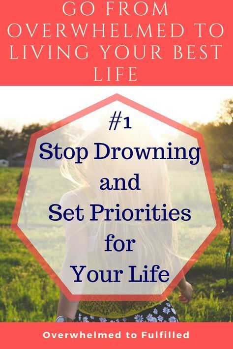 Go From Overwhelmed to Living Your Best Life / Priorities / Mom Struggles / Overwhelmed Mom / If you, like me, are tired of ending your day feeling defeated, and you're ready to end each day feeling successful and like your work mattered - Let's get started. It all starts with your Priorities. Know what they are and then live your life by them. Let me show you how. #priorities #overwhelmed #BestLife #intentionalliving