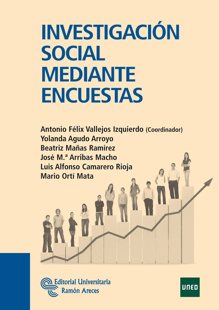 Investigación social mediante encuestas / Antonio Félix Vallejos Izquierdo (coordinador); Yolanda Agudo Arroyo... [et al.]