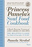 #9: Princess Pamela's Soul Food Cookbook: A Mouth-Watering Treasury of Afro-American Recipes