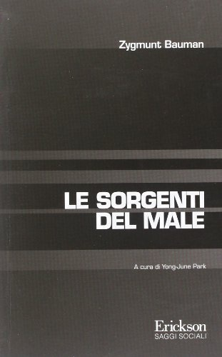 Le sorgenti del male di Zygmunt Bauman, http://www.amazon.it/dp/8859002532/ref=cm_sw_r_pi_dp_MgSvrb0V1VNKF