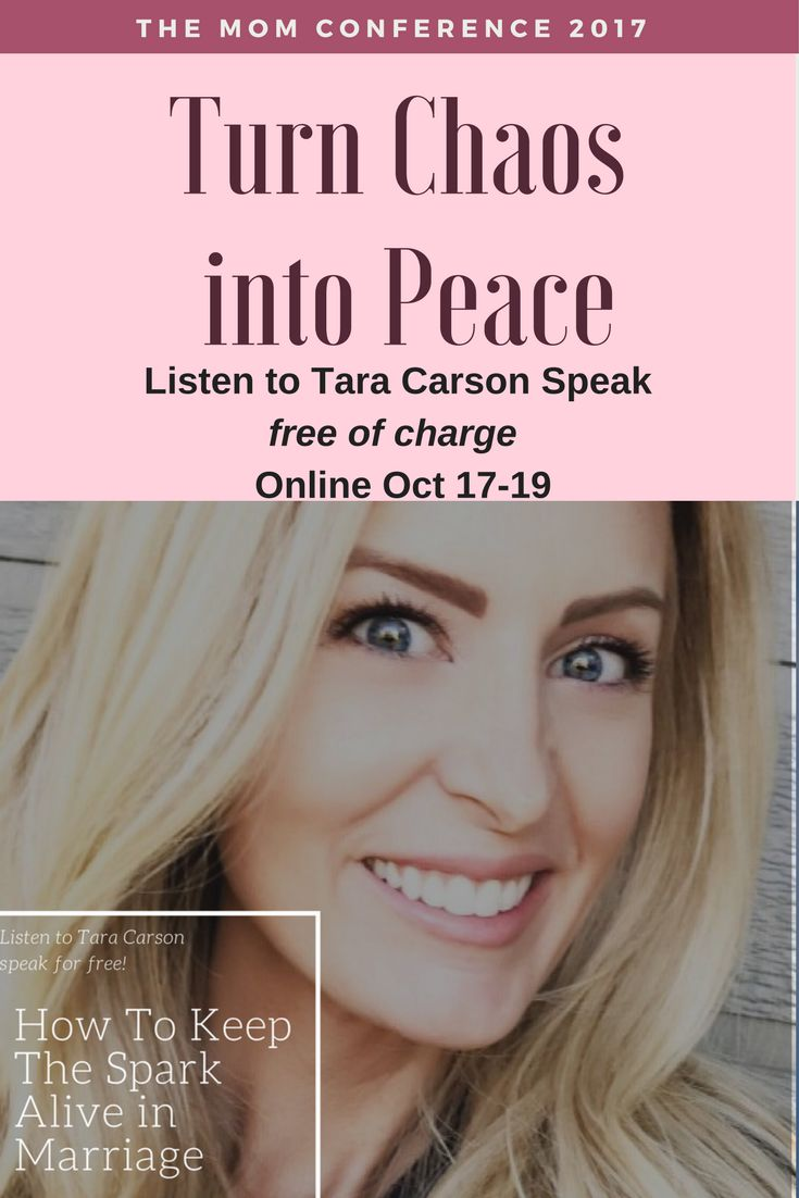 """""""How to Keep the Spark Alive in Marriage"""" - Join me at the Mom Conference and you can hear Tara Carson's Speech FREE of charge