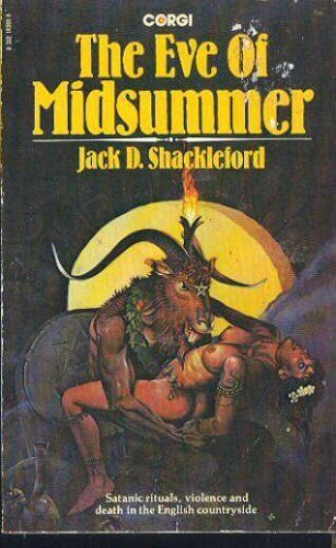 Eve of Midsummer, by Jack D Shackleford, 1977