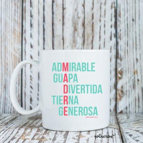 """Taza de porcelana """"Así es mi mamá"""". Para esas mamás que se definen en cinco palabras y cinco letras: MADRE. Nuestra taza de porcelana blanca, apta para microondas  capacidad 30cl"""
