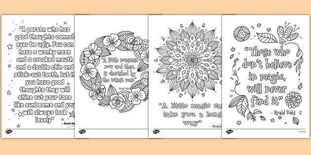 Roald Dahl Quotes Mindfulness Colouring Posters - Great for a variety of activities, you can use them to reinforce fine motor skills, as inspiration for independent writing, or just for fun!