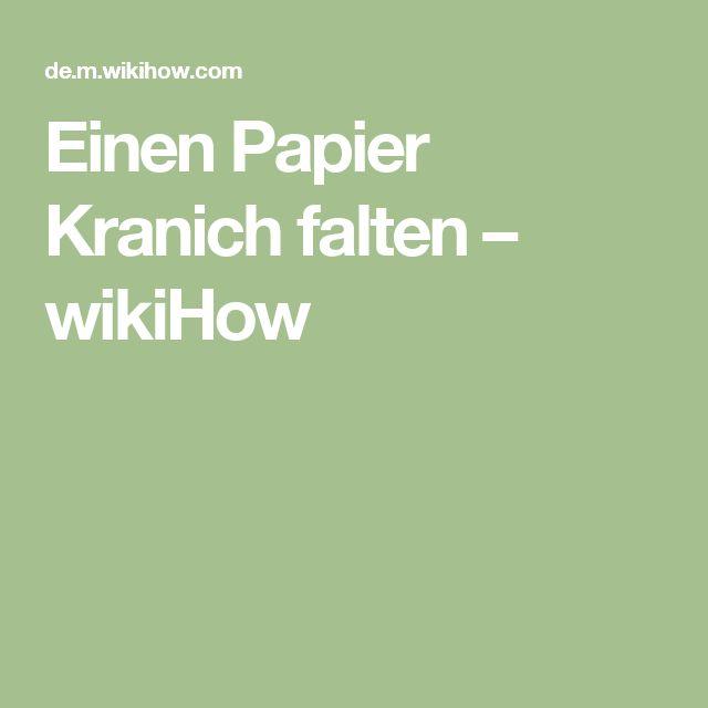 Einen Papier Kranich falten – wikiHow