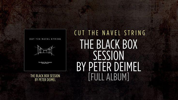 Cut The Navel String I Black Box I Full Album (Atypeek Music)