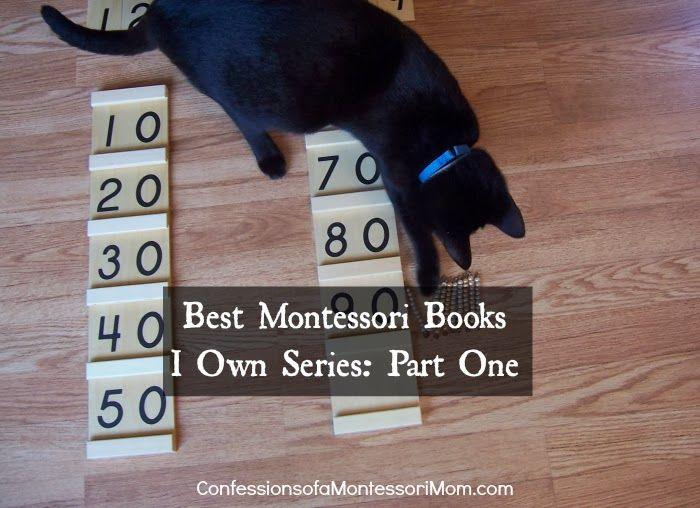 Best Montessori Books I Own {Confessions of a Montessori Mom blog} #Montessori #books