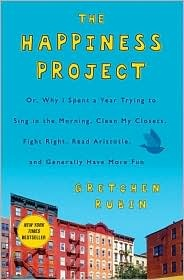 "The Happiness Project by Gretchen Rubin.... on the ""to read"" list."